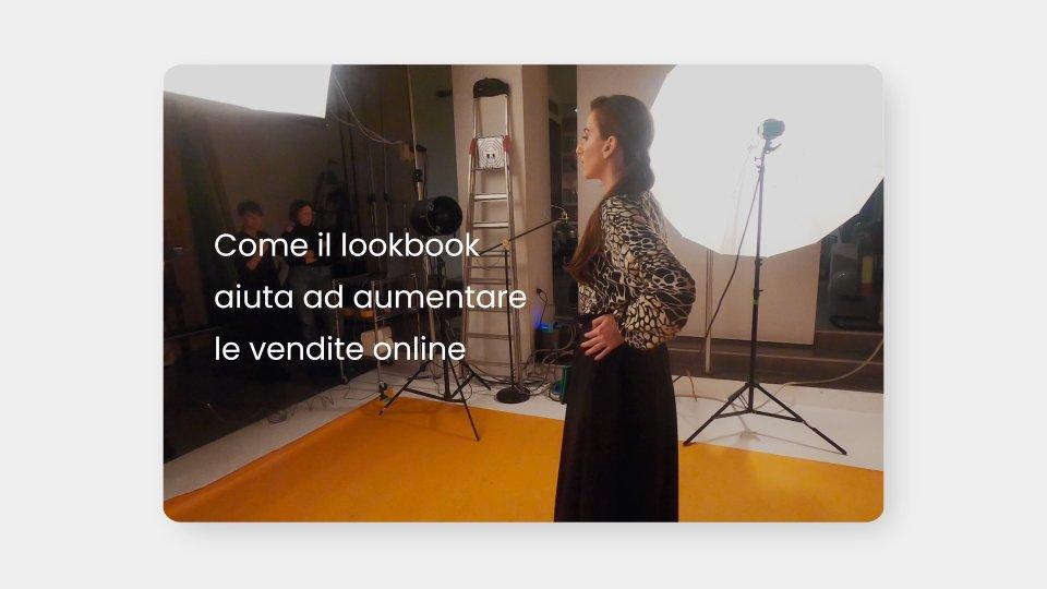 Come il lookbook aiuta ad aumentare le vendite online e sui social